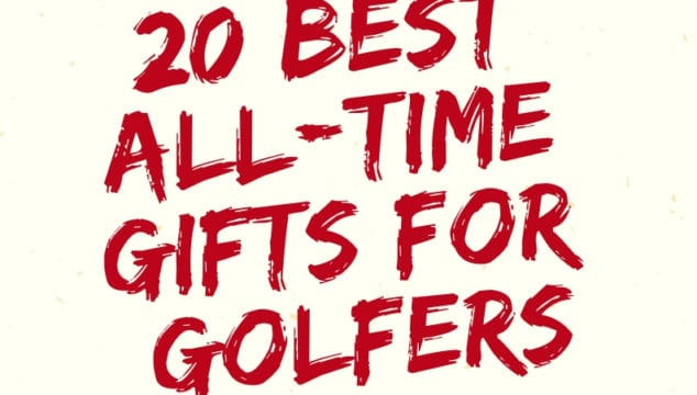 Best Gifts for Golfers 2019