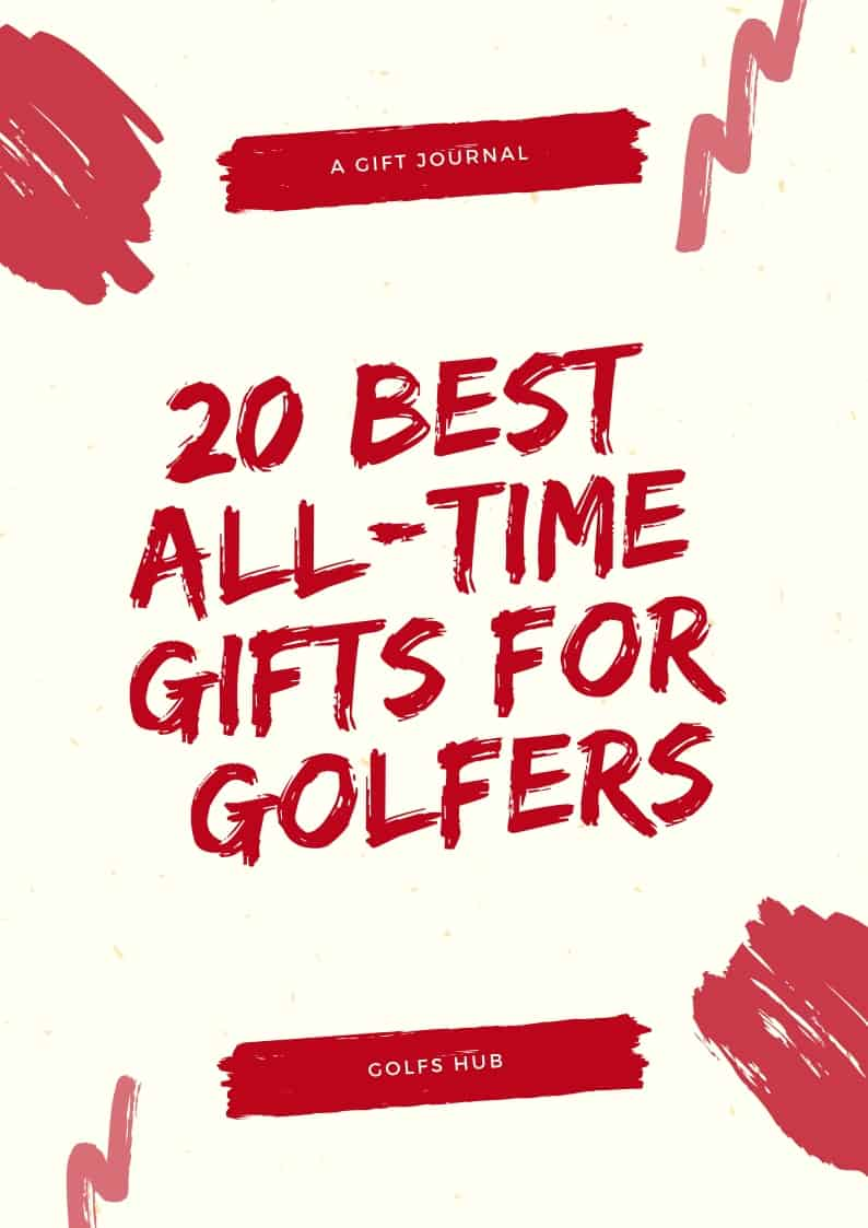 Best Gifts for Golfers 2019: Make Them Happy! - Golfs Hub