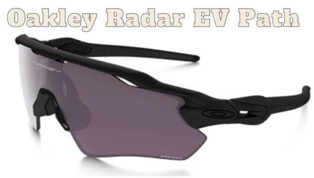 oakley radar EV path sunglasses reviews