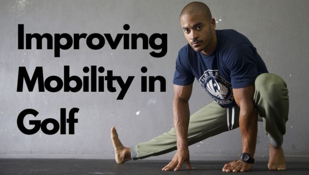 Improving Mobility in Golf