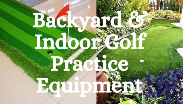 Backyard and Indoor Golf Practice Equipment