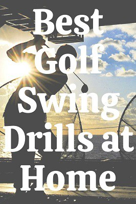 Best Golf Swing Drills at Home