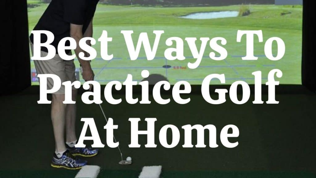 Best Ways To Practice Golf At Home-min