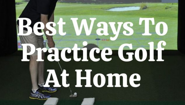 Best Ways To Practice Golf At Home-min