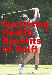 Surprising Health Benefits of Golf