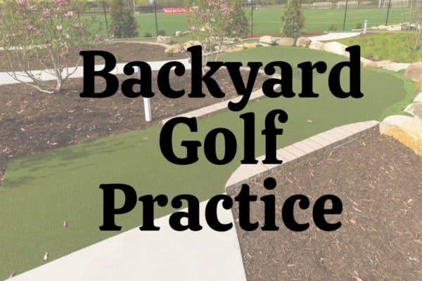 best backyard golf practice