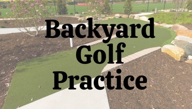 best backyard golf practice