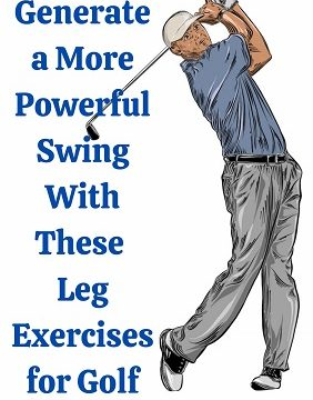 Leg Exercises for Golf
