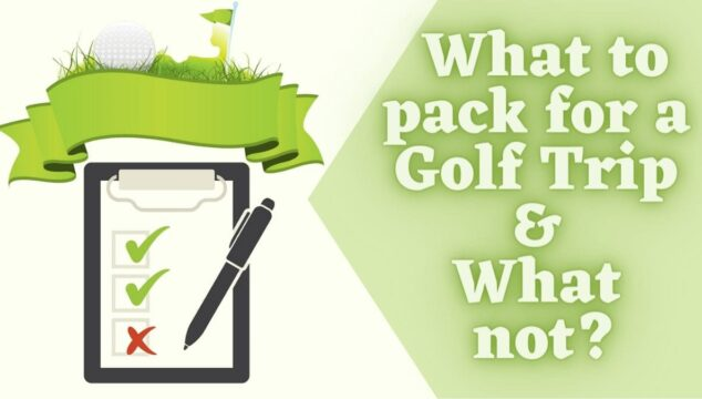 golf trip packing checklist